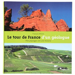 Le Tour de France d'un géologue