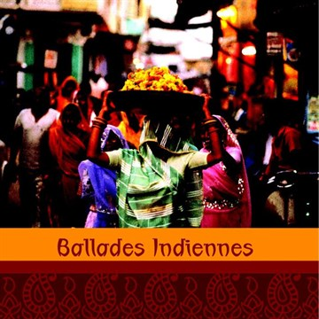 CD Ballades Indiennes