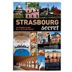 Strasbourg secret et insolite