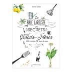 La Bible des secrets de grands-mères