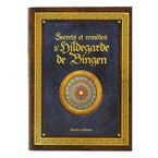 Secrets & remèdes d'Hildegarde de Bingen