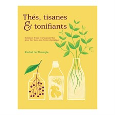 Thés, tisanes et tonifiants