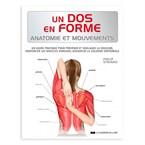 Un dos en forme - Anatomie et mouvements
