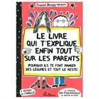 Livre qui explique tout sur les parents