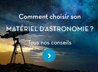 choisir son matériel d'astronomie